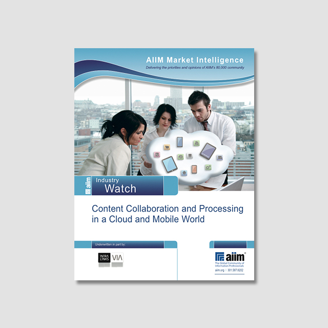 AIIM Research Report: Content Collaboration and the Mobile Workforce