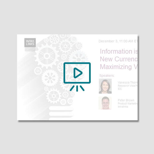 IDC Webcast: Information is the New Currency – Maximizing Value