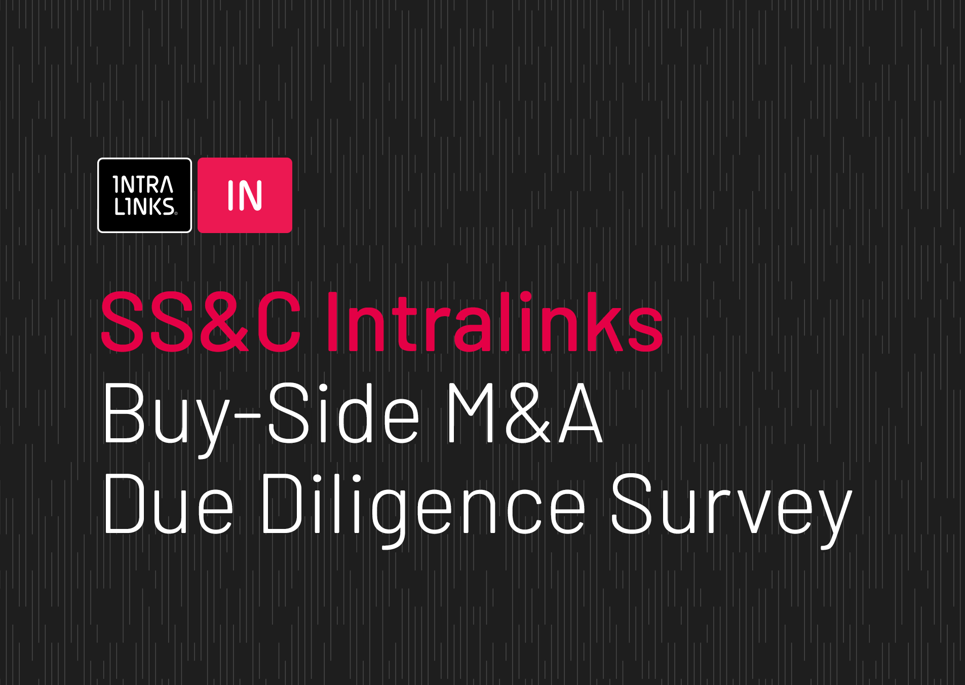 Intralinks Buy-Side M&A Due Diligence Survey