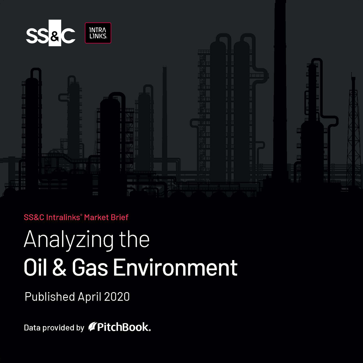 SS&C Intralinks® Market Brief: Analyzing the Oil & Gas Environment