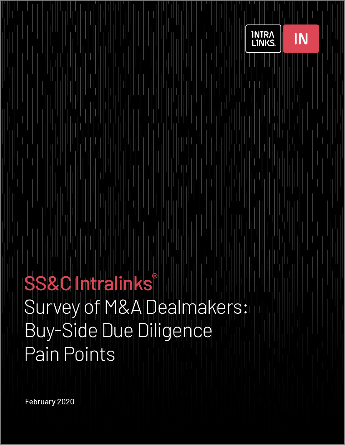 SS&C Intralinks® Survey of M&A Dealmakers: Buy-Side Due Diligence Pain Points
