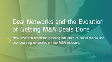 New research reaffirms growing influence of social media and deal sourcing networks on the M&A industry.