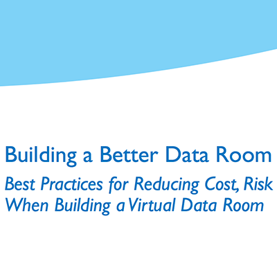 Building a Better Data Room white paper