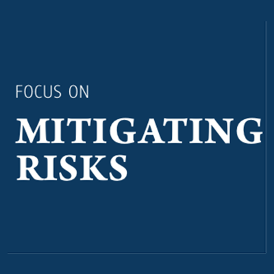 Focus on Mitigating Risks