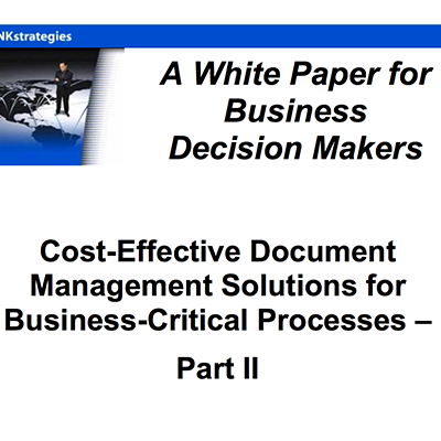 Cost-Effective Document Management Solutions for Business-Critical Processes – Part II