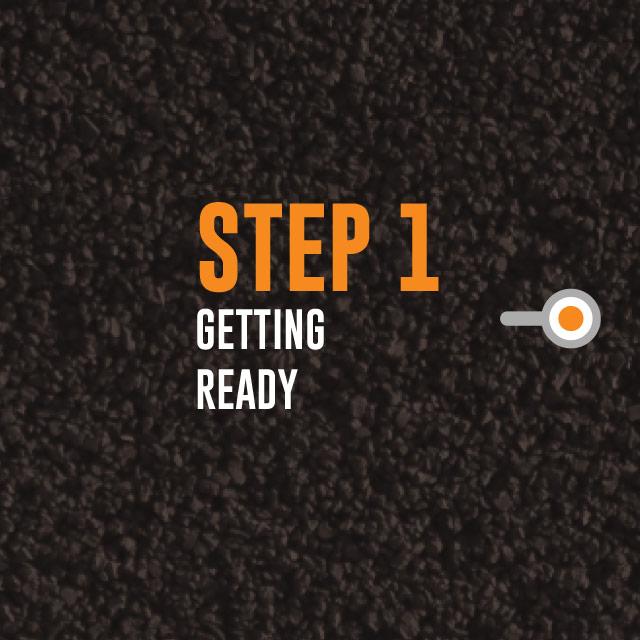 Step 1: Getting Ready