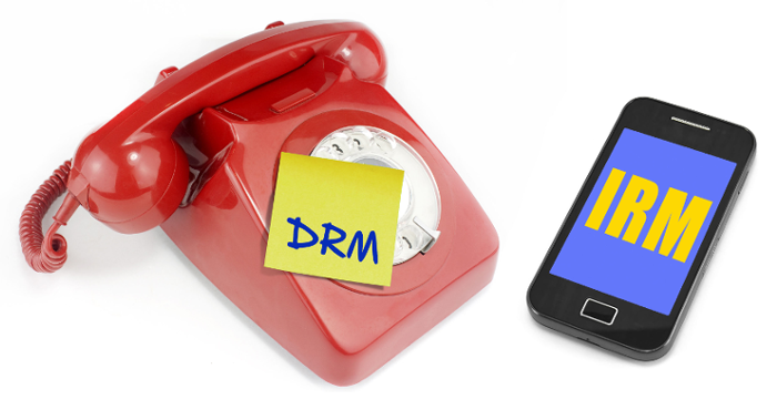Information Rights Management (IRM) is Not the Same as Digital Rights Management (DRM)